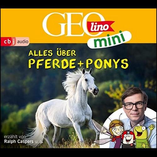 GEOlino mini (2) Alles über Pferde und Ponys - cbj audio 2020