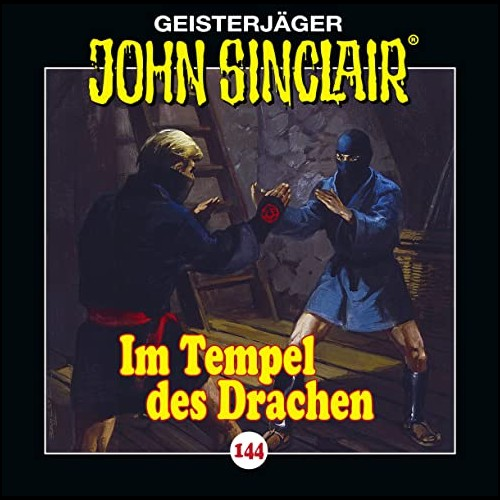 John Sinclair (144) Im Tempel des Drachen  - Lübbe Audio 2021