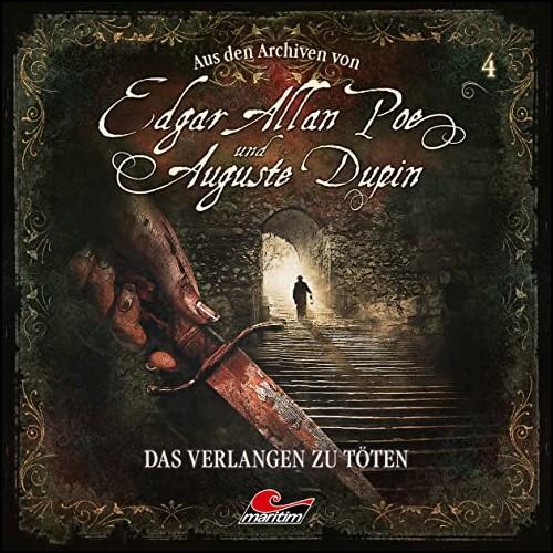 Edgar Allan Poe und Auguste Dupin - Aus den Archiven (4) Das Verlangen zu töten - Maritim 2020