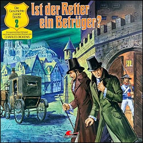 Charles Dickens: Die Geschichte zweier Städte (2) Ist der Retter ein Betrüger?  - Maritim 1977-78 - All Ears 2020