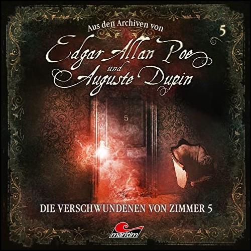 Edgar Allan Poe und Auguste Dupin - Aus den Archiven (5) Die Verschwundenen von Zimmer 5 - Maritim 2020