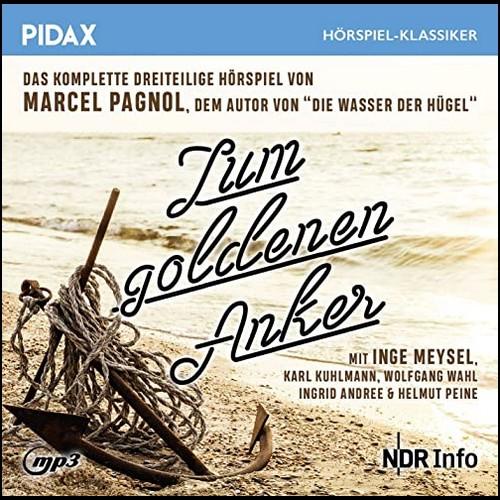 Zum goldenen Anker (Marcel Pagnol) NDR 1953 - Pidax 2020