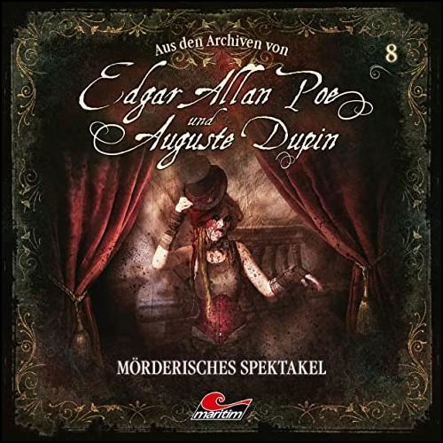 Edgar Allan Poe und Auguste Dupin - Aus den Archiven (8) Mörderisches Spektakel - Maritim 2020