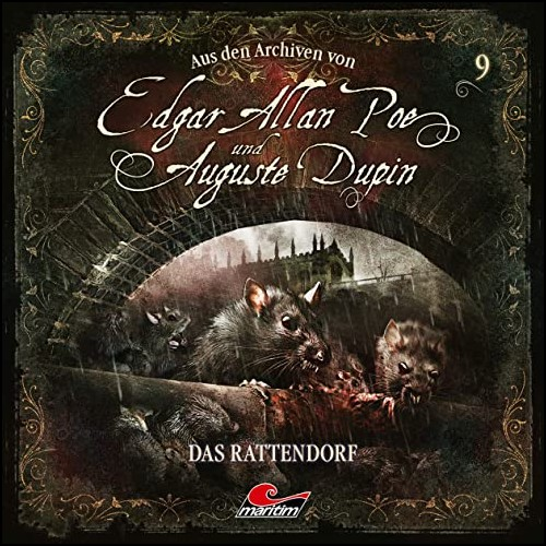 Edgar Allan Poe und Auguste Dupin - Aus den Archiven (9) Das Rattendorf - Maritim 2020
