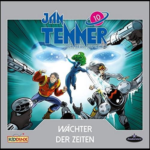 Jan Tenner (10) Wächter der Zeiten - Zauberstern Records 2020