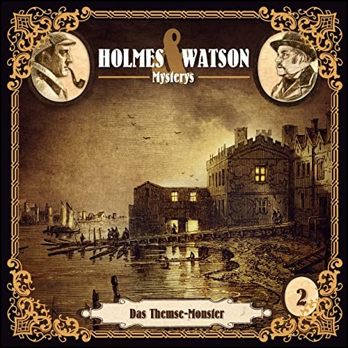 Holmes & Watson Mysterys (2) Das Themse-Monster - Hermann Media 2020