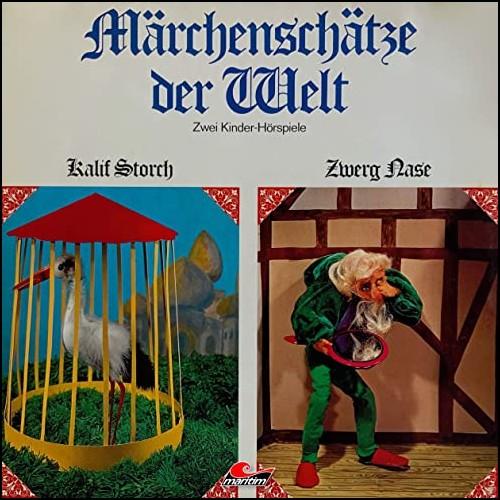 Märchenschätze der Welt - Kalif Storch, Zwerg Nase - Maritim 1971 / All Ears 2020