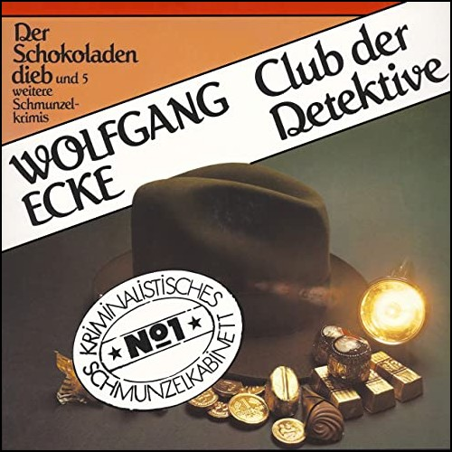 Club der Detektive (1) Der Schokoladendieb und fünf weitere Schmunzelkrimis - Schwanni 1979 / All Ears 2020