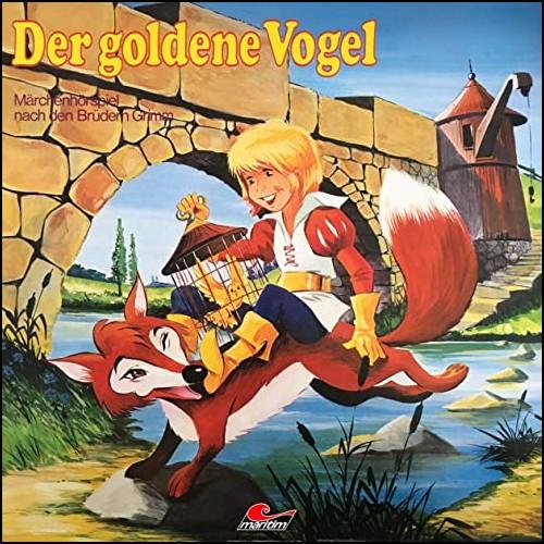 Der goldene Vogel  (Gebrüder Grimm) Maritim 1978 - All Ears 2020