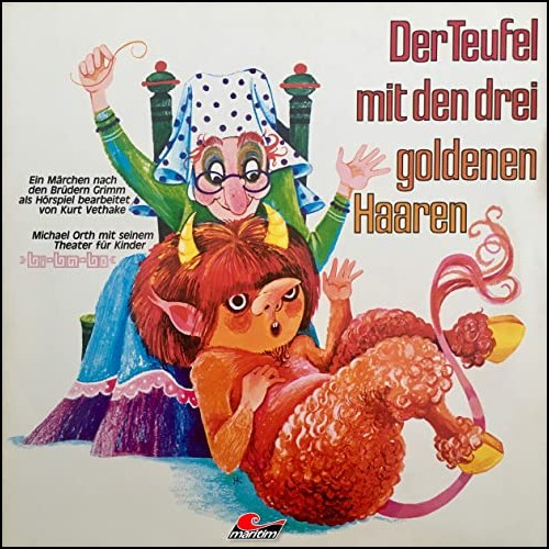 Der Teufel mit den drei goldenen Haaren (Gebrüder Grimm) Maritim 1974 - All Ears 2020