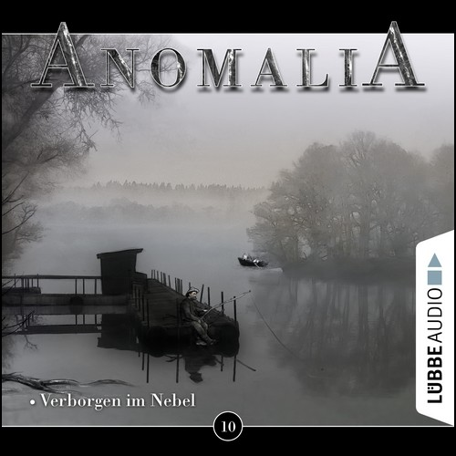 Anomalia (10) Verborgen im Nebel - Lübbe Audio 2020