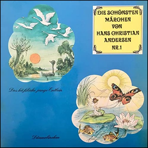 Die schönsten Märchen von Hans Christian Andersen (1) Das häßliche junge Entlein / Däumelinchen - Telefunken 1968 - All Ears 2020