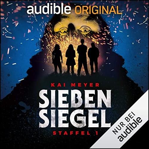 Sieben Siegel Staffel 1 (Kai Meyer) Audible 2020