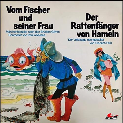 Vom Fischer und seiner Frau / Der Rattenfänger von Hameln  (Gebrüder Grimm, Trad.) Maritim 1974 - All Ears 2020