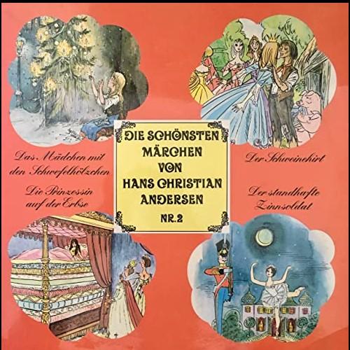 Die schönsten Märchen von Hans Christian Andersen (2) Das Mädchen mit den Schwefelhölzern / Der Schweinehirt / Die Prinzessin auf der Erbse / Der standhafte Zinnsoldat - Telefunken 1968 - All Ears 2020