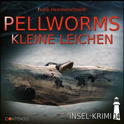 Insel-Krimi (14) Pellworms kleine Leichen - Contendo Media 2020