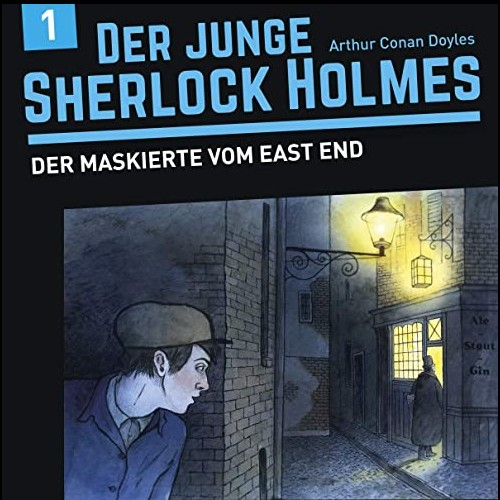 Der junge Sherlock Holmes (1) Der Maskierte vom East End - floff 2020