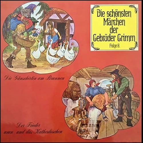 Die schönsten Märchen der Gebrüder Grimm (6) Die Gänsehirtin am Brunnen / Der Frieder und das Katherlieschen - Telefunken 1968 - All Ears 2020