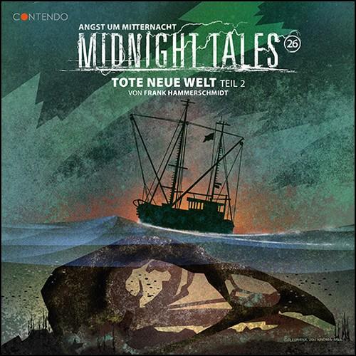 Midnight Tales (26) Tote neue Welt Teil 2 - Contendo Media 2020