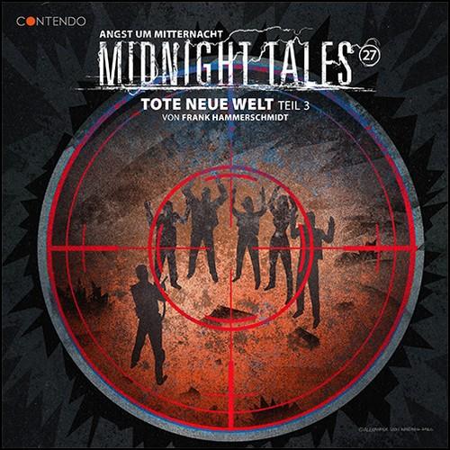 Midnight Tales (27) Tote neue Welt Teil 3 - Contendo Media 2020
