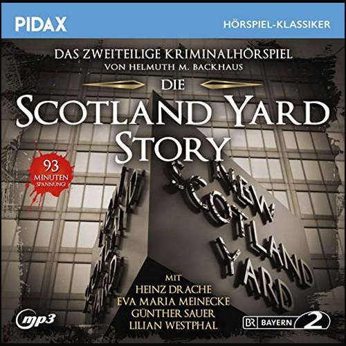 Die Scotland Yard-Story (Helmuth M. Backhaus) BR 1980 - Pidax 2020