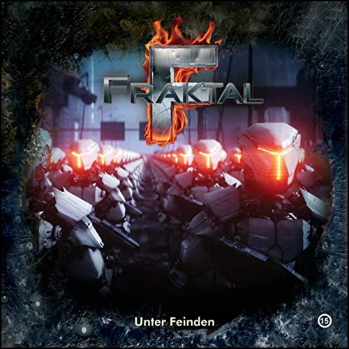 Fraktal (15) Unter Feinden - Gigaphon 2020