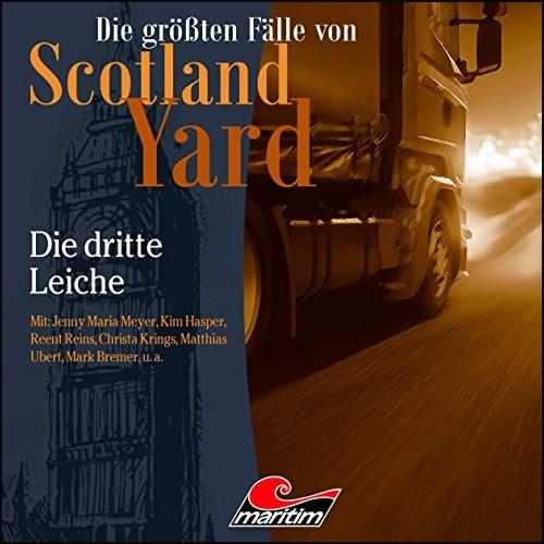 Die größten Fälle von Scotland Yard (44) Die dritte Leiche - Maritim 2020