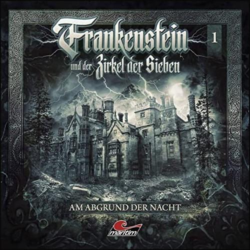 Frankenstein und der Zirkel der Sieben (1) Am Abgrund der Nacht  - Maritim 2020
