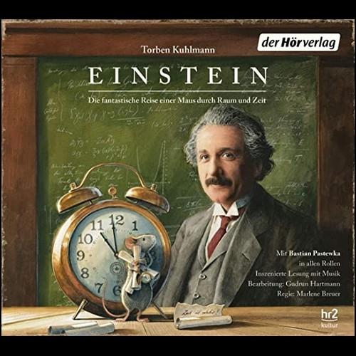 Einstein - Die fantastische Reise einer Maus durch Raum und Zeit (Torben Kuhlmann) hr - der hörverlag 2020