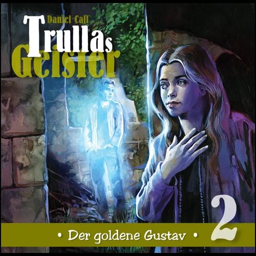 Trullas Geister (2) Der goldene Gustav - Hermann Media 2020