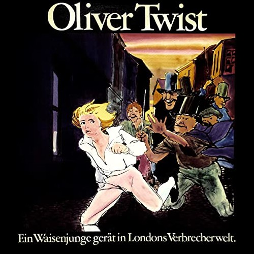 Oliver Twist - Ein Waisenjunge gerät In Londons Verbrecherwelt  (Charles Dickens) Telefunken 1975 - All Ears 2020