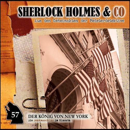 Sherlock Holmes und Co. (57) Der König von New York - Romantruhe Audio 2020