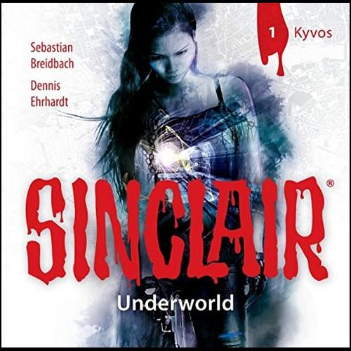 Sinclair - Underworld (1) Kyvos - Lübbe Audio 2021