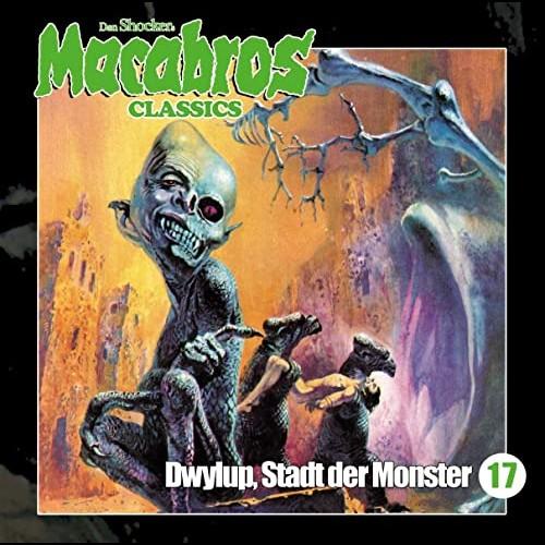 Macabros Classics (17) Dwylup, Stadt der Monster - Winterzeit 2021