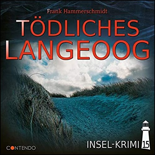 Insel-Krimi (15) Tödliches Langeoog - Contendo Media2020