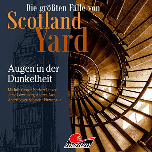 Die größten Fälle von Scotland Yard (45) Augen in der Dunkelheit - Maritim 2020