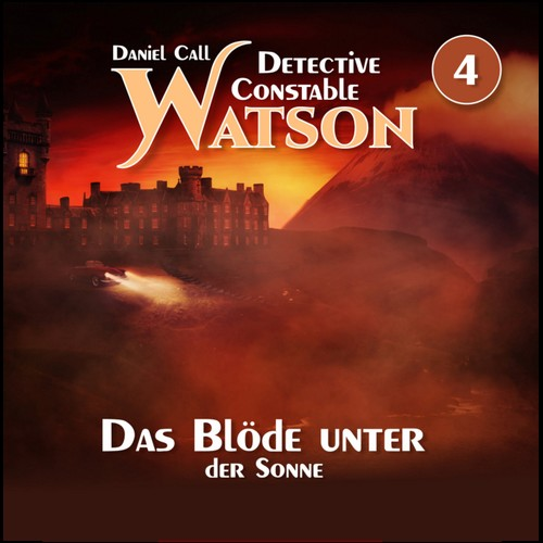 Detective Constable Watson (4) Das Blöde unter der Sonne - HM Audiobooks 2020
