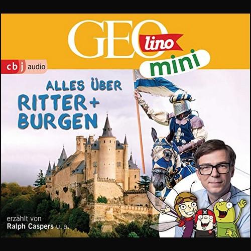 GEOlino mini (3) Alles über Ritter und Burgen - cbj audio 2020
