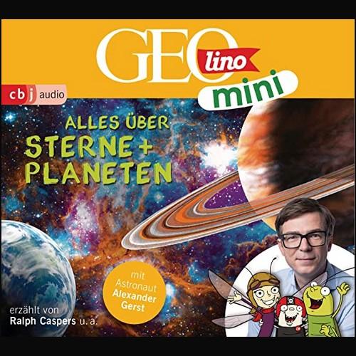 GEOlino mini (4) Alles über Sterne und Planeten - cbj audio 2020
