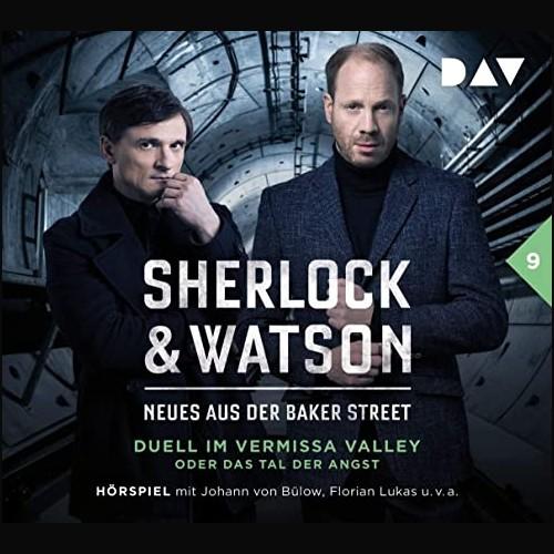 Sherlock und Watson - Neues aus der Baker Street (9) Duell im Vermissa Valley oder Das Tal der Angst  - DAV 2021