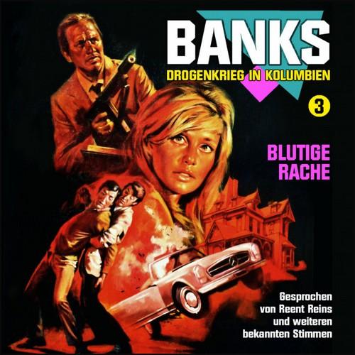 Banks - Drogenkrieg in Kolumbien (3) Blutige Rache - Fritzi Records 2020