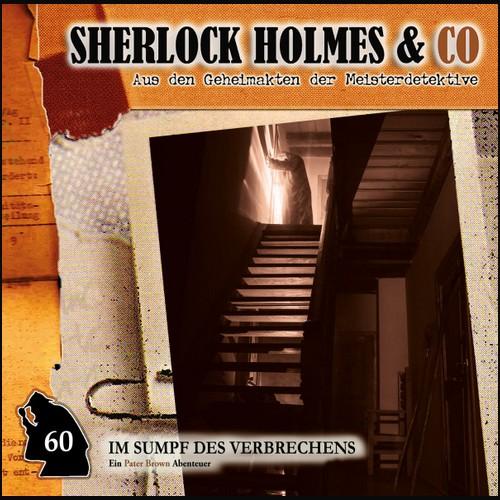 Sherlock Holmes und Co (60) Im Sumpf des Verbrechens - Romantruhe Audio 2021