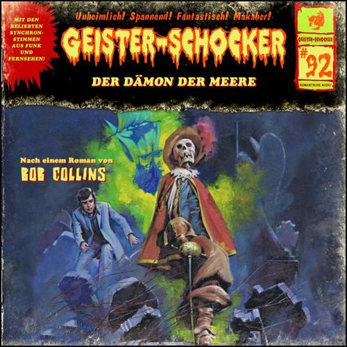 Geister-Schocker (92) Der Dämon der Meere - Romantruhe Audio 2021
