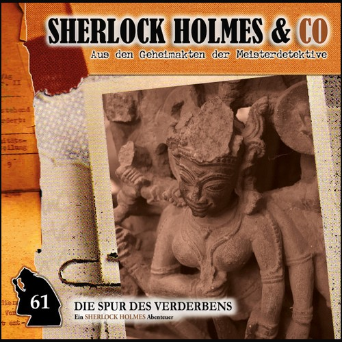 Sherlock Holmes und Co (61) Die Spur des Verderbens Teil 1 - Romantruhe Audio 2021