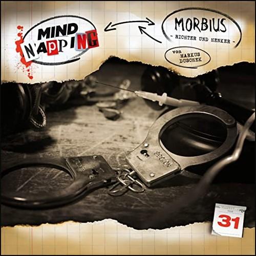 MindNapping (31) Morbius - Richter und Henker - Audionarchie 2020