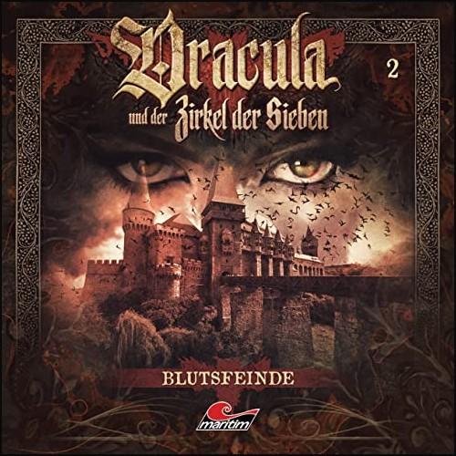 Dracula und der Zirkel der Sieben (2) Blutsfeinde - Maritim 2020