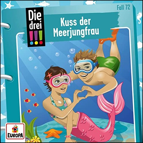 Die drei !!! (72) Kuss der Meerjungfrau - Europa 2021
