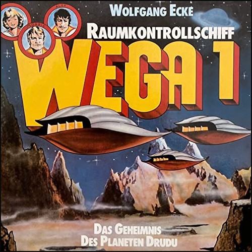 Raumkontrollschiff WEGA 1: Das Geheimnis des Planeten Drudu () Fontana 1977 - All Ears 2021