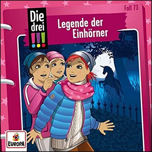Die drei !!! (73) Legende der Einhörner - Europa 2021