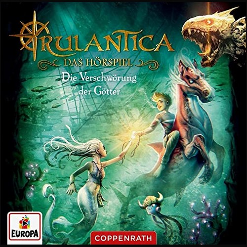 Rulantica (2) Die Verschwörung der Götter - Europa - Coppenrath 2021